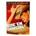 Ride Em Cowgirl Sex Postion Secrets